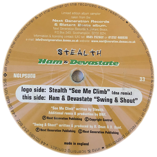 Stealth / Ham & Devastate - See Me Climb (DNA Remix) / Swing & Shout