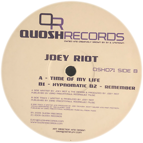 Joey Riot - Time Of My Life / Hypnomatic / Remember