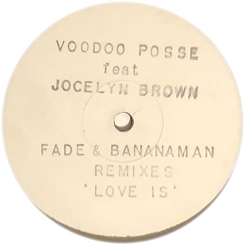Voodoo Posse Feat. Jocelyn Brown - Love Is (Fade & Bananaman Remixes)